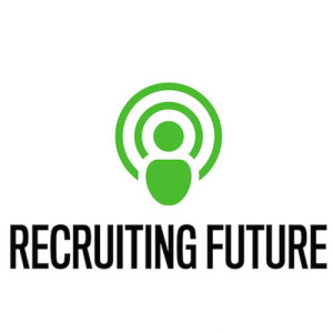 Recruiting Future Podcast
